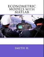 Econometric Models with MATLAB
