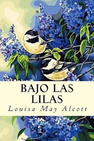 Bog, paperback Bajo Las Lilas af Louisa May Alcott
