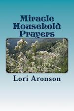 Miracle Household Prayers