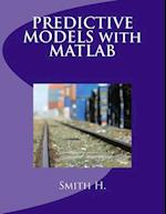 Predictive Models with MATLAB