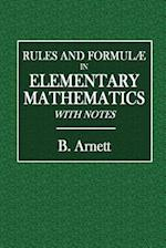 Rules and Formulae in Elementary Mathematics