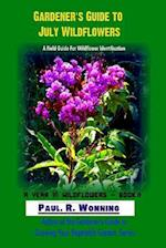 Gardener's Guide to July Wildflowers
