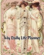 My Daily Planner - Victorian Ladies