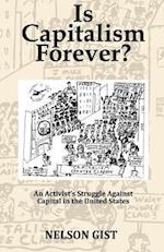 Is Capitalism Forever?