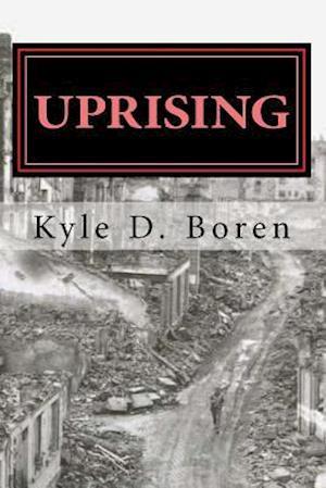 Bog, paperback Uprising af Kyle D. Boren