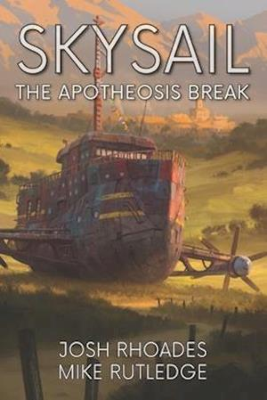 Bog, paperback The Apotheosis Break af Josh Rhoades, Mike Rutledge