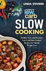 Low Carb Slow Cooking