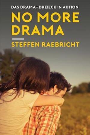 Bog, paperback No More Drama af Steffen Raebricht