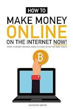 How to Make Money Online on the Internet Now
