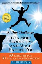 30 Day Challenge to a More Productive and Much Happier You