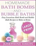 Homemade Bath Bombs and Bubble Baths