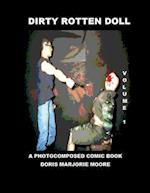 Dirty Rotten Doll