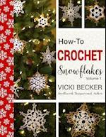How-To-Crochet Snowflakes