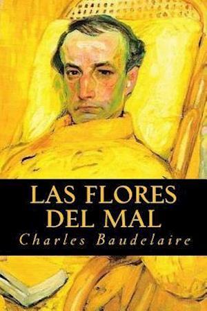 Bog, paperback Las Flores del Mal af Charles Baudelaire