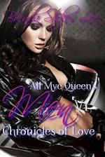 All Mye Queen's Men, Chronicles of Love V1