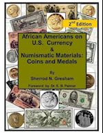 African Americans on U.S. Currency & Numismatic Materials