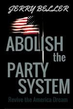 Abolish the Party System