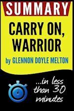 Summary of Carry On, Warrior