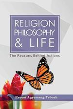 Religion, Philosophy and Life