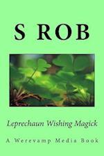 Leprechaun Wishing Magick