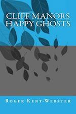 Cliff Manors Happy Ghosts