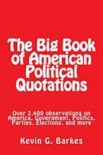 The Big Book of American Political Quotations
