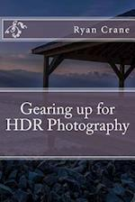 Gearing Up for Hdr Photography
