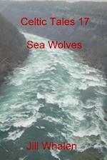 Celtic Tales 17, Sea Wolves
