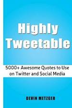 Highly Tweetable