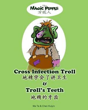 Bog, paperback Cross Infection Troll & Troll's Teeth af Kuiyin Chen, Ma Te