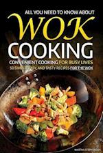 All You Need to Know about Wok Cooking - Convenient Cooking for Busy Lives