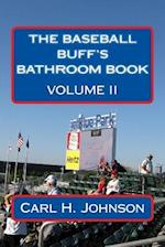 The Baseball Buff's Bathroom Book, Volume II