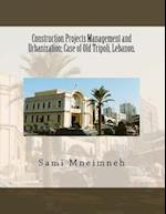Construction Projects Management and Urbanization