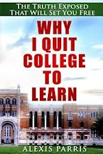 Why I Quit College to Learn
