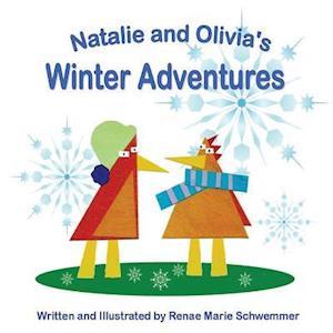Bog, paperback Natalie and Olivia's Winter Adventures af Renae Marie Schwemmer