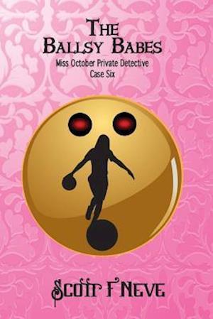 Bog, paperback The Ballsy Babes af Scott F. Neve