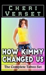 How Kimmy Changed Us af Cheri Verset