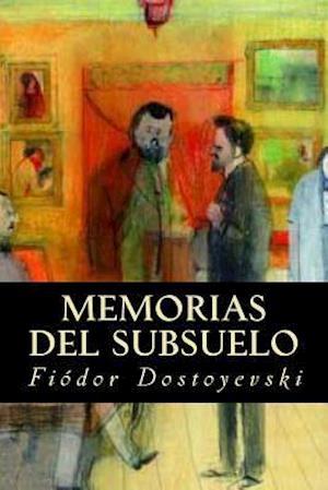 Bog, paperback Memorias del Subsuelo af Fiodor Dostoyevski