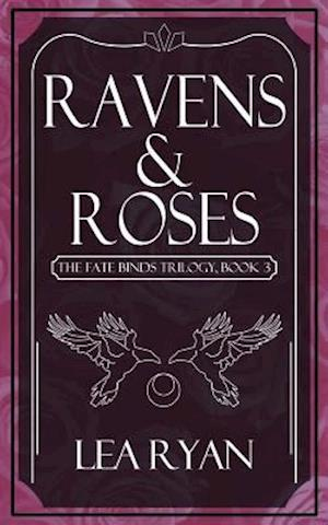 Ravens and Roses