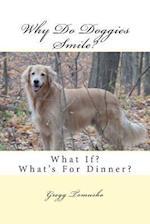 Why Do Doggies Smile?