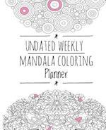Undated Weekly Mandala Coloring Planner