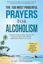 Prayer the 100 Most Powerful Prayers for Alcoholism 2 Amazing Bonus Books to Pray for Addiction & Healthy Eating