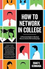 How to Network in College