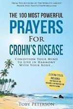 Prayer the 100 Most Powerful Prayers for Crohn's Disease 2 Amazing Bonus Books to Pray for Healing & Healthy Eating
