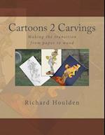 Cartoons 2 Carvings