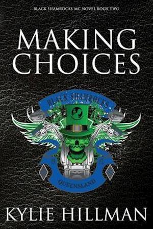 Bog, paperback Making Choices (Original Cover) af Kylie Hillman