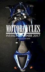 Motorcycles Weekly Planner 2017