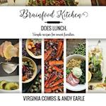 Brainfood Kitchen Does Lunch