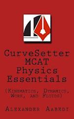 Curvesetter MCAT Physics Essentials