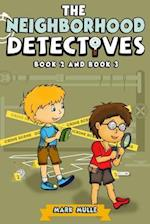 The Neighborhood Detectives, Book 2 and Book 3